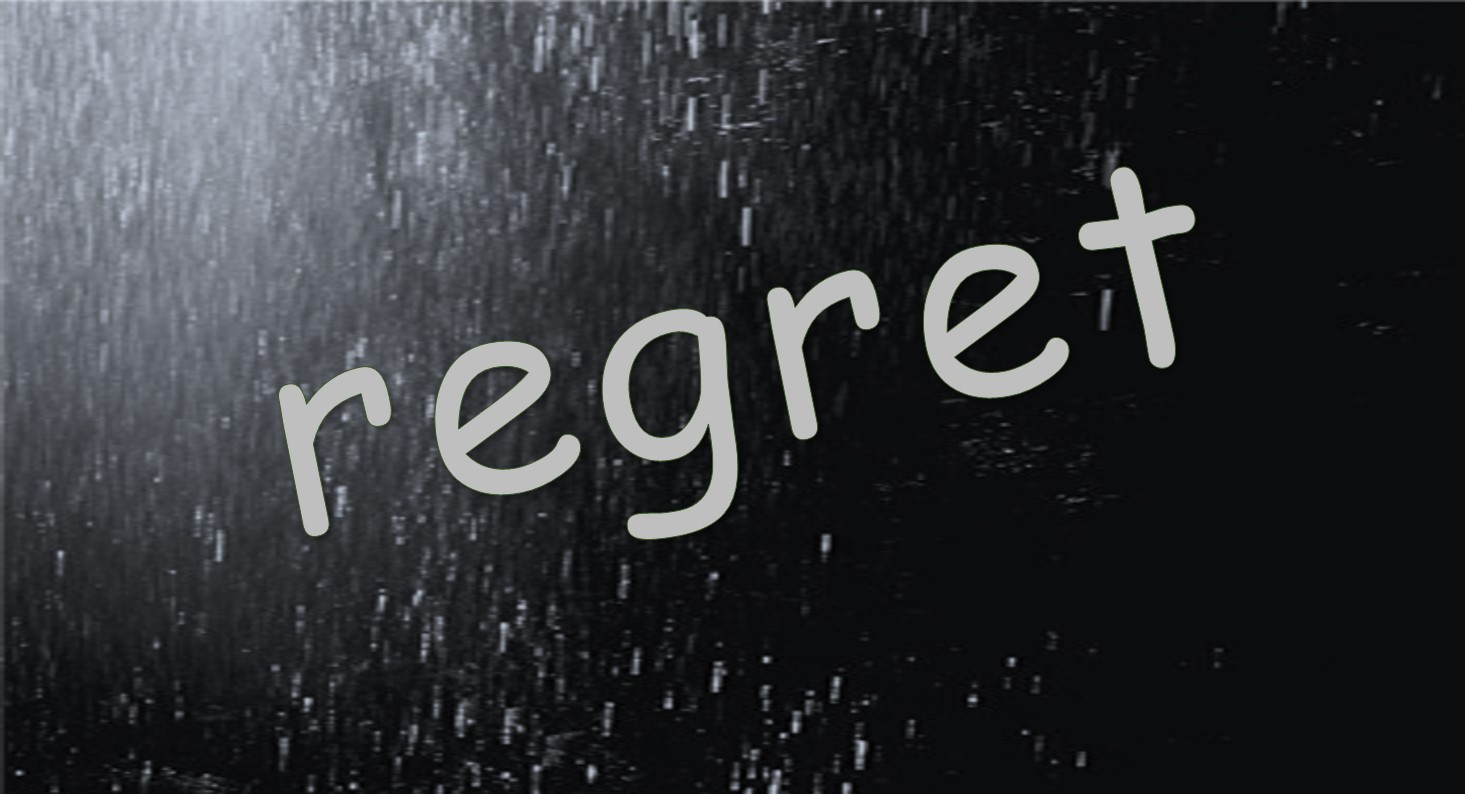A World Without Regret