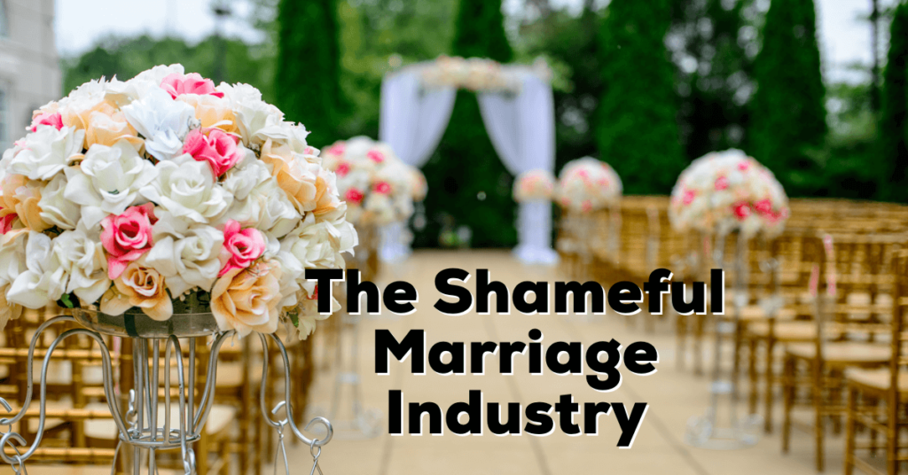 Marriage Industry
